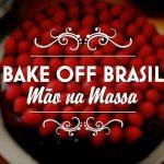 bake off brasil