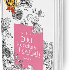 200 Receitas Low Carb!