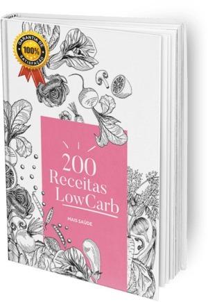 200 Receitas Low Carb!
